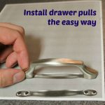 Install drawer pulls the easy way -- A Pinch of Joy