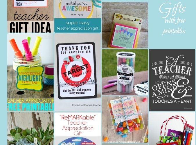 24 Ideas for Teacher Thank You Gifts with printables