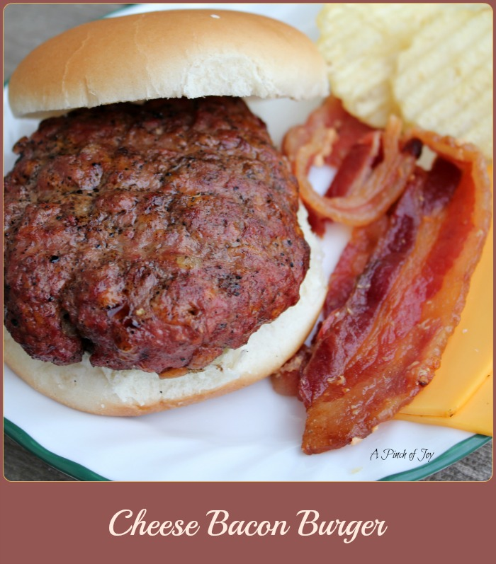 Cheese Bacon Burger -- A Pinch of Joy