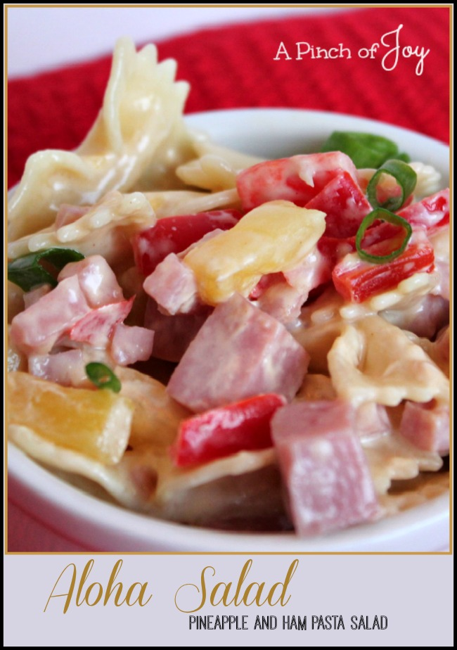 Aloha Pineapple and Ham Pasta Salad -- A Pinch of Joy  an unexpected twist to pasta salad