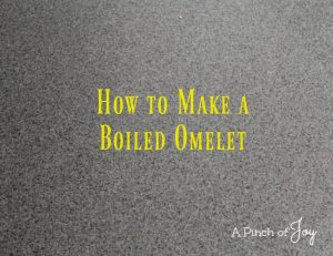 How to Make a Boiled Omelet