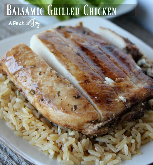 Balsamic Grilled Chicken -- A Pinch of Joy