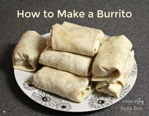 How to Make a Burrito -- A Pinch of Joy Bytes Bite