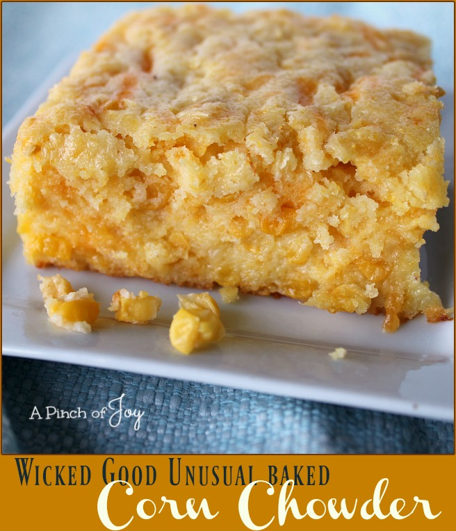 Wicked Good Unusual Baked Corn Chowder -- A Pinch of Joy