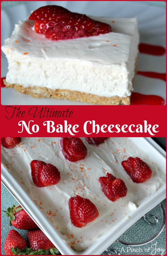 The Ultimate No Bake Cheesecake -- A Pinch of Joy A creamy, rich taste sensation!
