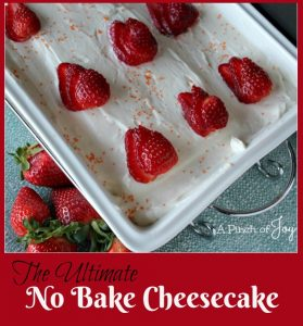 The Ultimate No Bake Cheesecake