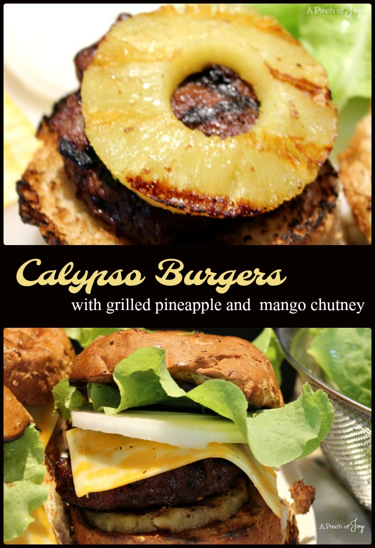 Calypso Burgers with grilled pineapple and mango chutney -- A Pinch of Joy