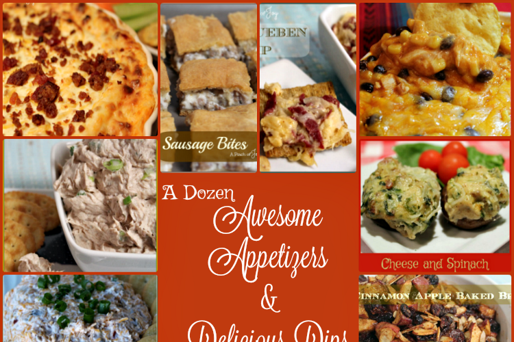 12 Awesome Appetizers and Delicious Dips
