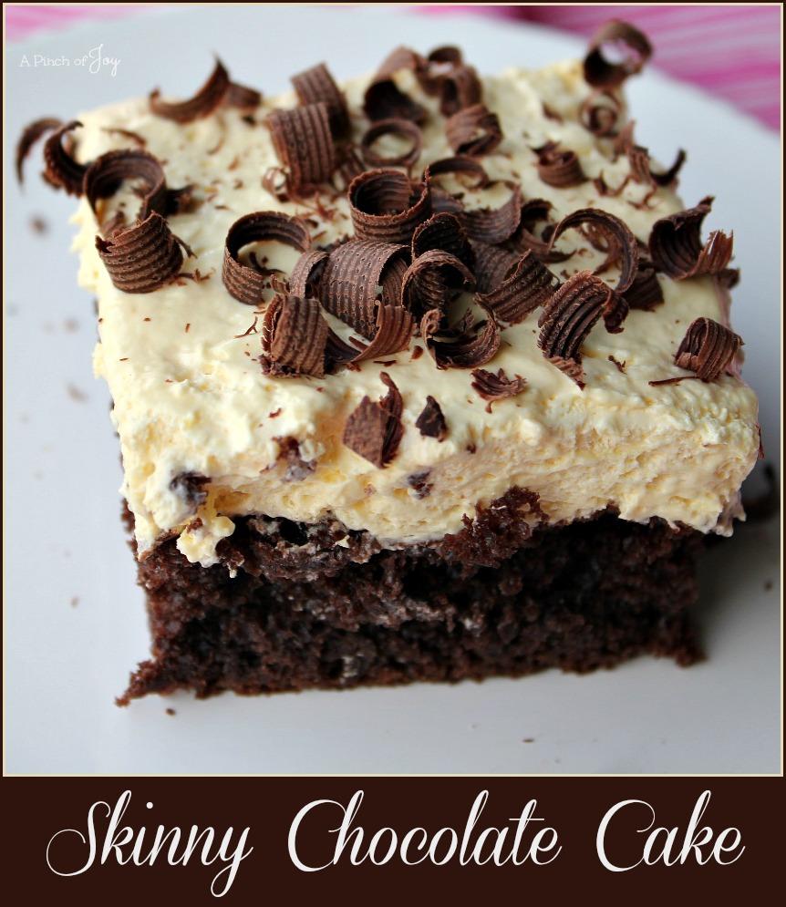 Skinny Chocolate Cake -- A Pinch of Joy #Decadent Dessert