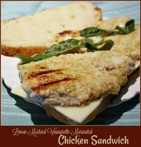 Lemon Mustard Vinaigrette Marinated Chicken Sandwich on Artisan Bread - A Pinch of Joy