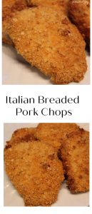 Italian Breaded Pork Chops -- A Pinch of Joy