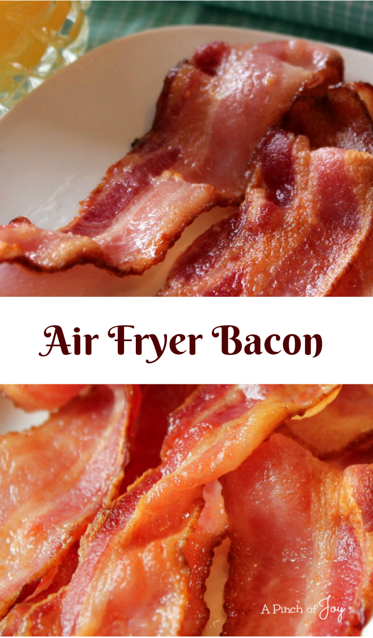 Air Fryer Bacon __ A Pinch of Joy
