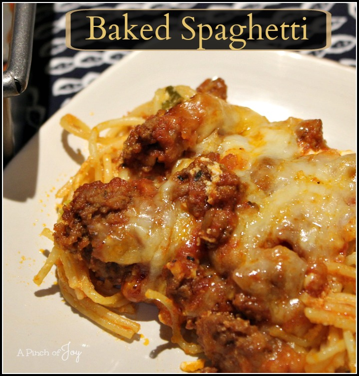Baked Spaghetti - A Pinch of Joy Comfort food in a 9x13 pan!