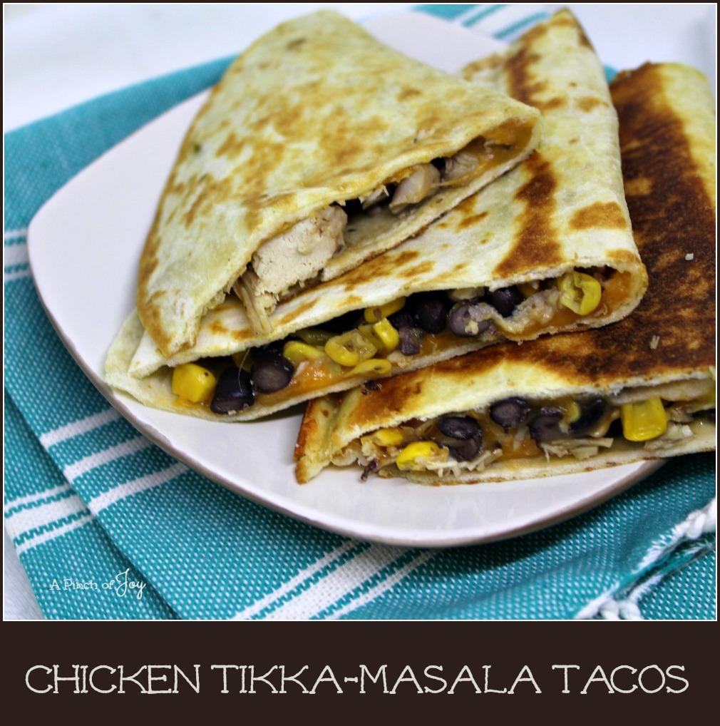 Chicken Tikka-Masala Tacos - A Pinch of Joy