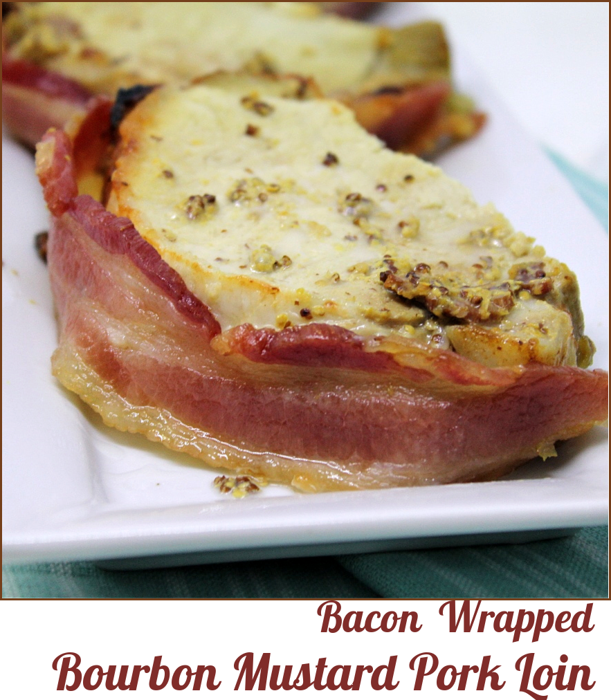 Bacon Wrapped Bourbon Mustard Pork Loin -- A Pinch of Joy